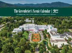 The Greenbrier's 2022 Scenic Calendar